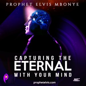 Capturing The Eternal With Your Mind
