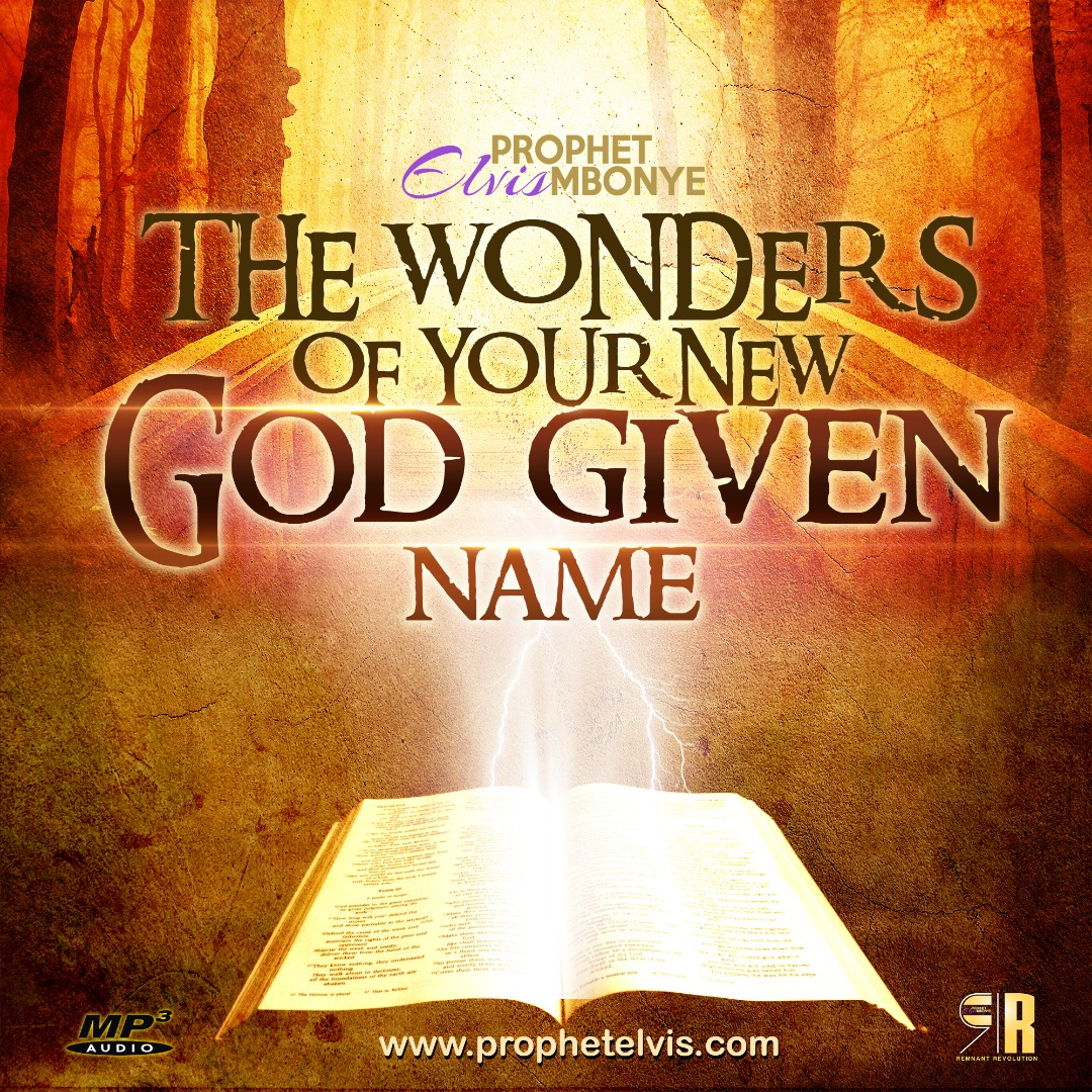 The Wonders Of Your New God Given Name