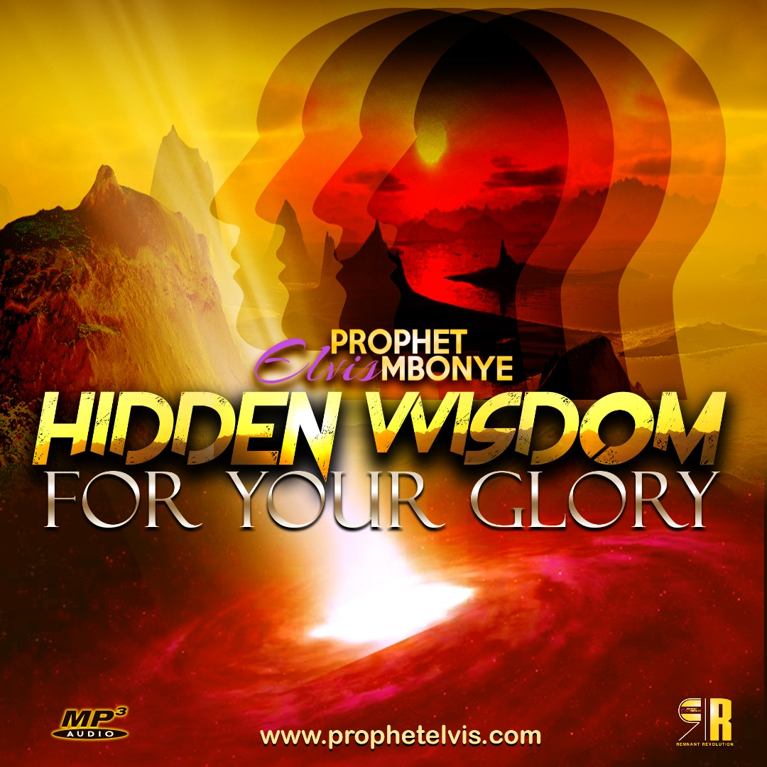 Hidden Wisdom For Your Glory